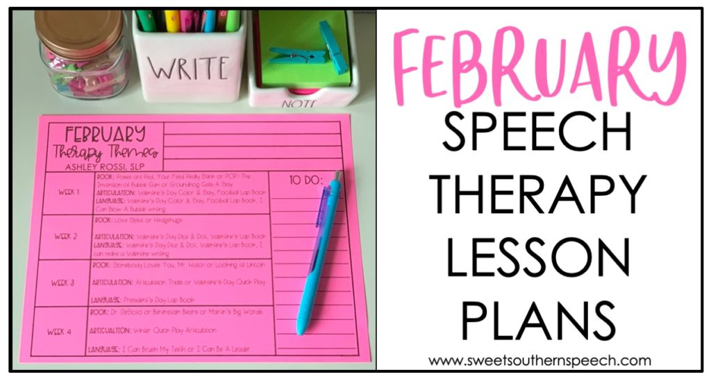 February Speech Therapy Lesson Plans