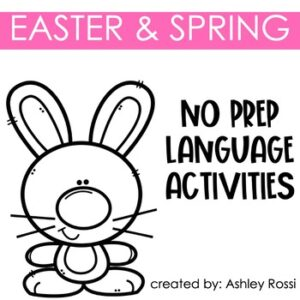 No Prep Language Activities for Easter and Spring