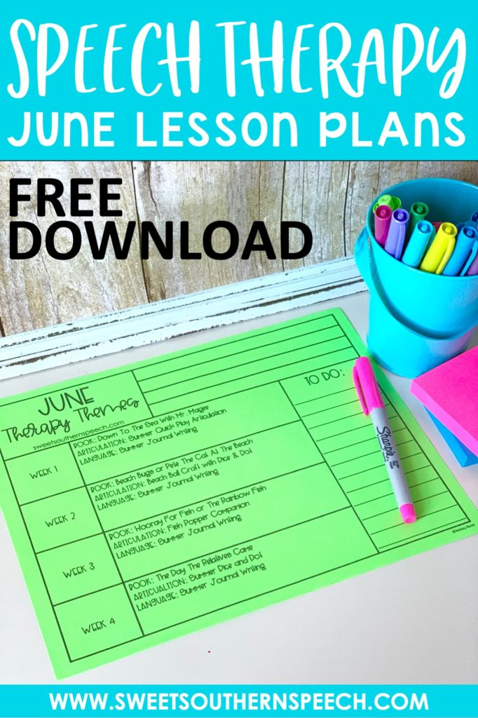 FREE DOWNLOAD - get the June Speech Therapy Lesson plans for fun summer activities!