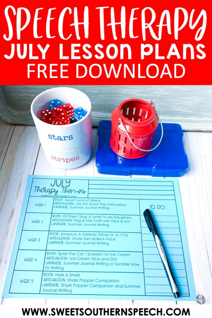 Download these FREE Speech Therapy lesson plans for July activities!