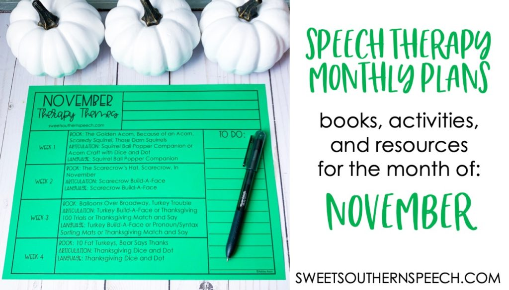 FREE speech therapy plans for november