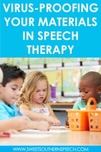 protecting your speech therapy materials from the COVID virus in school