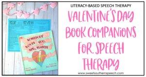 Valentine's Day Book Companions for Speech Therapy